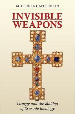 Invisible Weapons by M. Cecilia Gaposchkin