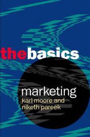 Marketing: The Basics by Karl Moore image