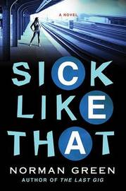 Sick Like That by Norman Green image