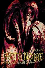 Bete Noire Issue #20 by Various Authors