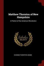 Matthew Thornton of New Hampshire by Charles Thornton Adams image