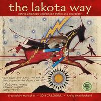 Lakota Way 2019 Wall Calendar by Joseph M Marshall, III