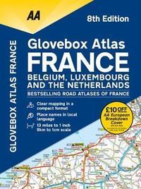 AA Glovebox Atlas France by AA Publishing