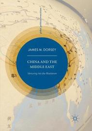 China and the Middle East by James M. Dorsey image