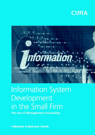 Information System Development in the Small Firm by F. Mitchell