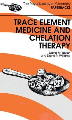 Trace Elements Medicine and Chelation Therapy by David M. Taylor image