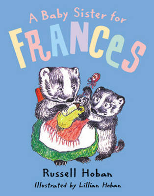 A Baby Sister for Frances by Russell Hoban image