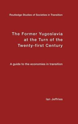 The Former Yugoslavia at the Turn of the Twenty-First Century image