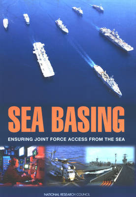 Sea Basing by Committee on Sea Basing: Ensuring Joint Force Access from the Sea image