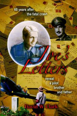 Joe's Letters by David W Clark