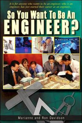 So You Want to be an Engineer by Marianne Davidson