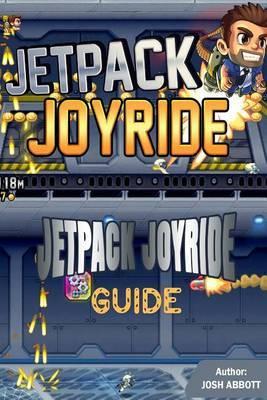 Jetpack Joyride Guide by Josh Abbott image