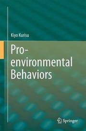 Pro-environmental Behaviors by Kiyo Kurisu