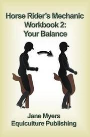 Horse Rider's Mechanic Workbook 2 by Jane Myers