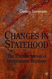 Changes in Statehood by Georg Sorensen