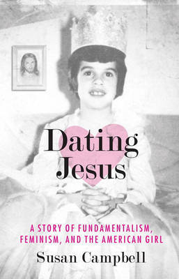 Dating Jesus by Susan Campbell image