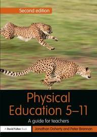 Physical Education 5-11 by Jonathan Doherty