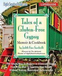 Tales of a Gluten-Free Gypsy by Judith Fine-Sarchielli