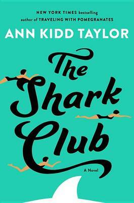 The Shark Club by Ann Kidd Taylor image