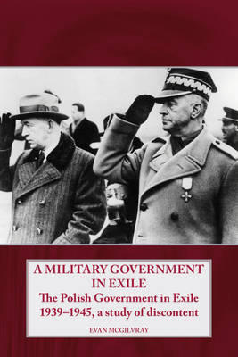 A Military Government in Exile by Evan McGilvray image