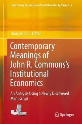 Contemporary Meanings of John R. Commons's Institutional Economics image