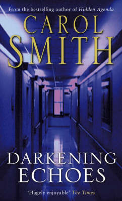 Darkening Echoes by Carol Smith