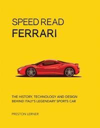 Speed Read Ferrari by Preston Lerner image