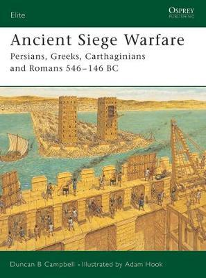 Ancient Siege Warfare by Duncan B. Campbell image