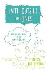 Faith Outside the Lines by Rebecca List-Bergeron