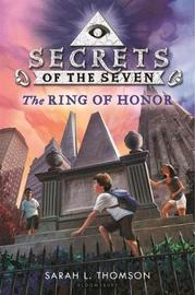 The Ring of Honor by Sarah L Thomson