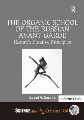 The Organic School of the Russian Avant-Garde by Isabel Wunsche image