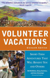 Volunteer Vacations by Bill McMillon