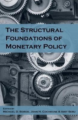 The Structural Foundations of Monetary Policy