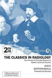 2 Minute Medicine's the Classics in Radiology by Marc D Succi