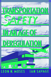 Transportation Safety in an Age of Deregulation