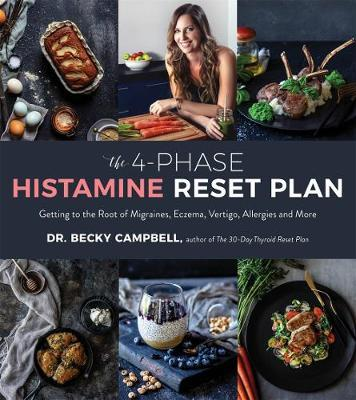 The 4-Phase Histamine Reset Plan by Becky Campbell