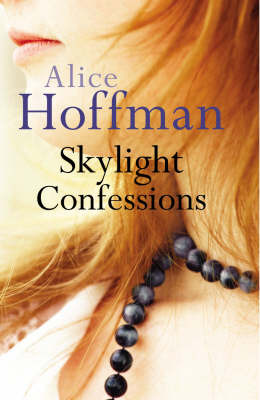 Skylight Confessions by Alice Hoffman image