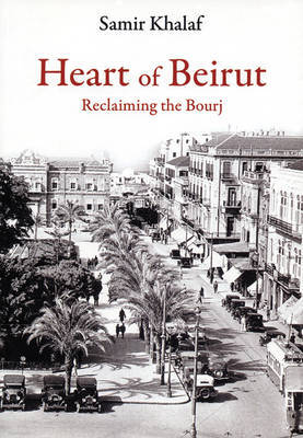 Heart of Beirut by Samir Khalaf image