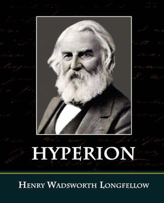 Hyperion by Henry Wadsworth Longfellow