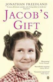 Jacob's Gift: A Journey into the Heart of Belonging by Jonathan Freedland image