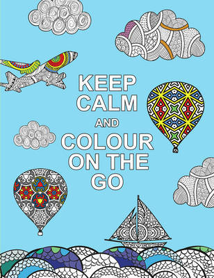Keep Calm and Colour on the Go image