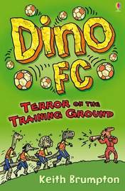 Terror on the Training Ground by Keith Brumpton