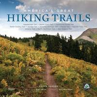 America's Great Hiking Trails by Karen Berger