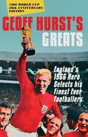 Geoff Hurst's Greats by Geoff Hurst