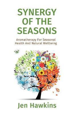Synergy of the Seasons by Jen Hawkins