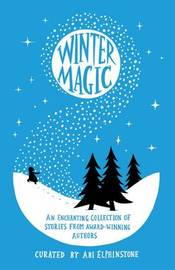 Winter Magic by Abi Elphinstone
