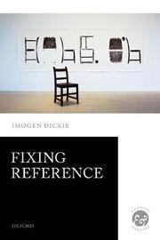 Fixing Reference by Imogen Dickie