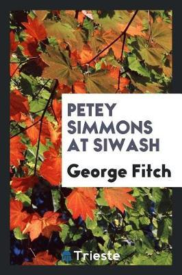 Petey Simmons at Siwash by George Fitch