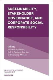 Sustainability, Stakeholder Governance, and Corporate Social Responsibility
