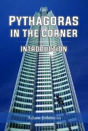 Pythagoras in the Corner by Adam Johnston